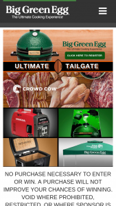 Big Green Egg – Ultimate Tailgate – Win of (1) MiniMax EGG package including one (1) MiniMax™ EGG® with Carrier (1) Portable Nest (1) Set of Acacia Mates (1) 10 pound bag of Big Green Egg Lump Charcoal Grill Gripper and Ash Tool