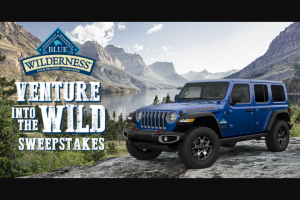 "Blue Buffalo – Venture Into The Wild – Win a 2019 Jeep® Wrangler Rubicon [Manufacturer's Suggested Retail Price (""MSRP"") USD$60000 excludes tax"
