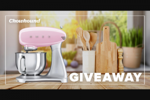 Chowhound & Smeg – Stand Mixer Giveaway – Win of one SMEG Stand Mixer
