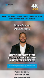"Directv – 4k – Win one (1) 55"" to 70"" 4K Television and one (1) D4K Branded Apparel Package Approximate Retail Value (""ARV"") of each Grand Prize $1200."