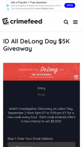 "Discovery Communications – All Delong Day $5k Giveaway – Win win the following (the ""Grand Prize"") $5000 presented in the form of a check"