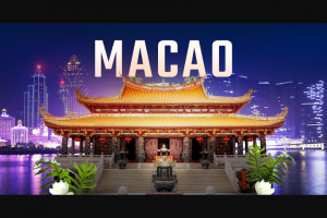 Expedia And Macao Government Tourism Office – Macao The Perfect Blend  – Win a prize consisting of a trip for 2 people to Macao
