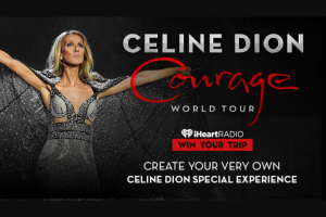 Iheart – Create Your Very Own Celine Dion Special Experience – Win and one eligible guest to a Celine Dion show of the winners choice