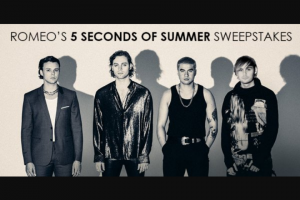 Iheart – Romeo's 5 Seconds Of Summer – Win three day/two night trip for Winner and one guest to attend a concert at Amway Center in Orlando Florida at which 5 Seconds of Summer and The Chainsmokers will perform on October 26 2019.