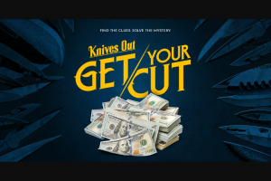Lionsgate – Knives Out Get Your Cut – Win one package of promotional material for the Picture ARV of $10.