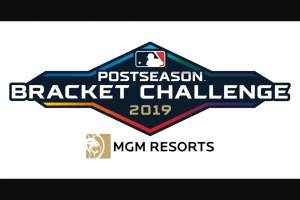 MLB – Postseason Bracket Challenge Presented By Mgm Resorts – Win USD$250000 to be awarded in the form of a check made payable to the person named in the Grand Prize Winner's Entry