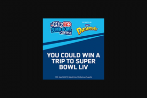 Nfl – Play 60 Super Bowl Contest Presented By Danimals – Limited Entry – Win i) a seven (7) day/six (6) night trip for four (4) (winning entrant