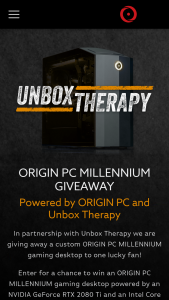 "Origin PC – Millennium – Win (1) grand prize will be awarded to 1 winner only consisting of 1 ORIGIN PC MILLENNIUM Desktop (the ""Grand Prize"") Total approximate retail value (""ARV"") of all Grand Prizes is $4449.99."