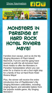 Playmonster – Monsters In Paradise – Win one five day/four night trip to Resort for winner and three guests (for a maximum total traveling party of four people