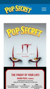 """S-L Snacks Pop Secret – """"it Chapter Two"""" – Win Grand Prize Winner's choice of only one of the following three Grand Prize options"""