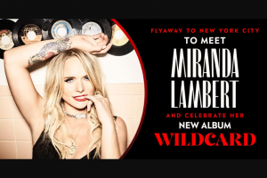Sony Music – Miranda Lambert Nyc Wildcard Flyaway – Win Two entry tickets to a Miranda Lambert album release event scheduled to take place in New York