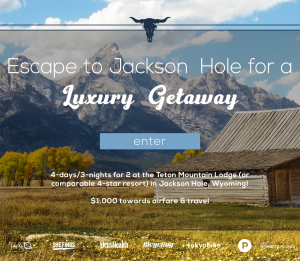 1440 Media – Win a 4-day escape at the Teton Mountain Lodge