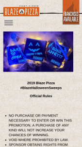 """Blaze Pizza – #blazehalloweensweeps – Win consisting of one (1) Large Pizza per week for one year delivered free of charge with an approximate retail value (""""ARV"""") of $1500."""