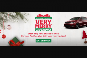 "Hallmark Channel – Very Merry Giveaway – Win a grand prize (""Grand Prize"") of a maximum of $55000 in credit to be used toward the purchase of one (1) 2020 Chrysler Pacifica Limited vehicle (""Vehicle"")."