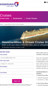 Hawaiian Airlines Cruises – Hawaiianmiles & Dream Cruise Giveaway – Win a $3000 cruise vacation voucher for two (2) good at Hawaiian Airlines Cruises and valid for cabin booking