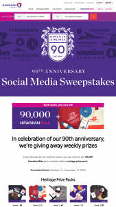 Hawaiian Airlines – 90th Anniversary Social Media – Win Heritage Prize pack and a 90000 HawaiianMiles prize certificate