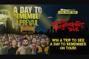 Iheartmedia – Join A Day To Remember On Tour – Win and approximate retail value and such difference will be forfeited