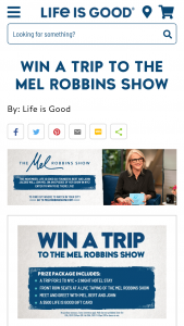Life Is Good – The Mel Robbins Show – Win Roundtrip Coach class airfare within the continental United States for 2 to NYC from a major metropolitan airport in the United States ($2000 ARV) 2 nights hotel accommodations