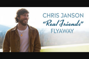 Premiere Networks – Chris Janson Real Friends Flyaway – Win and ARV and such difference will be forfeited