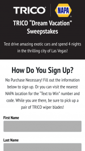 Trico Products – NAPA Dream Vacation – Win $10000 will be awarded (total Approximate Retail Value of all prizes $10000).