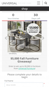 Universal Furniture – $5000 Fall Furniture Giveaway – Win receive up to $5000 MSRP of Universal furniture (includes delivery).