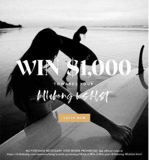 Billabong – Win a $1,000 voucher redeemable at www.billabong.com