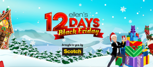 Ellen Tube – 12 Days Black Friday