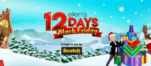 Ellen Tube – 12 Days Black Friday