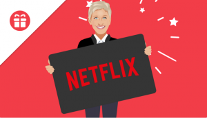 Ellen Tube – Win a 5-Year Netflix Subscription