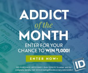 Investigation Discovery – Addict of the Month – Win $1,000