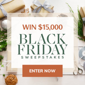 Meredith – Better Homes & Gardens – Win a $15,000 for Black Friday
