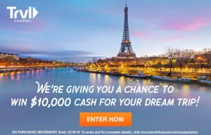 Travel Channel – Win a $10,000 cash prize of your dream trip