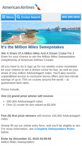 American Airlines – Million Miles – Win a $3000 cruise voucher for redemption at aacruisescom and valid for travel until March 31 2021.
