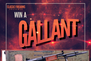 Classic Firearms – Win A Gallant Rifle – Win a Gallant Rifle approximate retail value $1000.