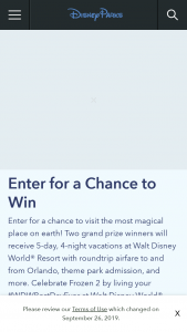 "Disney Streaming Services – Best Day Ever – Win a 5-day/4-night trip (the ""Trip"") for the Grand Prize Winner and up to three (3) guests (collectively"