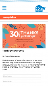 HGTV Magazine – 30 Days Of Thanks Giveaways – Win one (1) daily prize with approximate retail values ranging from an ARV of $4.67 to an ARV of $999.