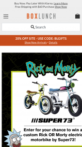 Hot Topic Box Lunch – Rick And Morty – Win a Custom Rick S1 Model Electric Motorbike from Super 73 (ARV $2699) 1) Runner-up will receive a Custom Morty Z1 Model Electric Motorbike from Super 73 (ARV $2299) ARV of all prizes totals $4998.00.