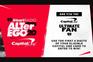 Iheart – Alter Ego Capital One Ultimate Fan – Win a trip for two to Los Angeles