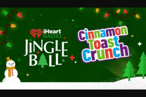Iheartmedia – Cinnamon Toast Crunch Jingle Ball – Win three (3) eligible guest to attend the iHeartRadio Jingle Ball tour in Sunrise Florida on December 22 2019.