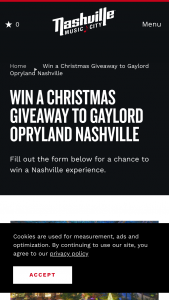 Nashville Convention & Visitors Corp – 2019 Christmas At Gaylord Opryland Giveaway – Win of  • Two (2) Night Hotel Accommodations at Gaylord Opryland on December 20th and 21st 2019.