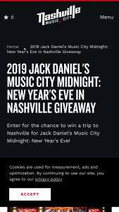 Nashville's Convention & Visitors Corp – Jack Daniel's Music City Midnight New Year's Eve In Nashville Sweepstakes