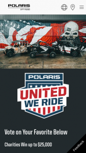 Polaris – United We Ride – Win winners choice of a RZR Pro XP (ARV $28499) or a GENERAL XP 4 1000 Deluxe (ARV $24999) or a RANGER CREW XP 1000 with Ride Command (ARV $20799).