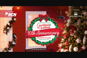 RCN – Hallmark Channel's Countdown To Christmas 10th Anniversary – Win of an interior design package consisting of one (1) professional interior design consultation (a $500 value) and a $2000 shopping spree (via a gift card provided by Sponsor).