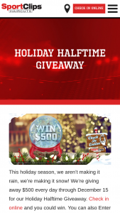 Sport Clips – Holiday Halftime – Win 21 random drawings each to select the winner of one Daily Prize from among the eligible entries received prior to the end of a particular Day of the .