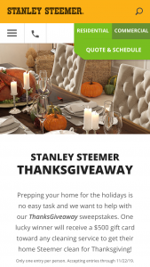Stanley Steemer – Thanksgiveaway – Win a $500 gift card toward any cleaning service to get their home Steemer clean for Thanksgiving