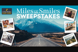 Synchrony Bank – Miles Of Smiles – Win notification@prepaiddigitalsolutionscom that