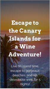 Wine Awesomeness – Canary Islands Wine Adventure Sweepstakes