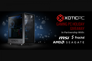 Xotic PC – Gaming PC Holiday Giveaway Sweepstakes