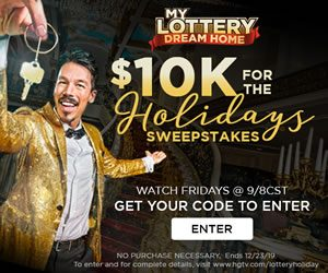 Home & Garden Television – My Lottery Dream Home – Win 1 of 3 weekly cash prizes valued at $10,000 each
