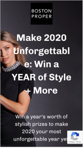 Boston Proper – Make 2020 Unforgettable Win A Year's Worth Of Style  More Sweepstakes
